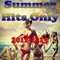 Compilation Summer hits only 2012-2013 (tous les tubes radios) avec Isa Blue / As Sky's / A. Jim / Anro B / Vince Benet...