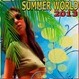 Compilation Summer world 2013 avec Jerome Thevenot / Alex Stan / Bassbooster / Harry de la Funky / Marc Stan...