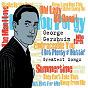 Compilation Original sound deluxe: george gershwin greatest songs avec Jeanne Lee / Marilyn Monroe / Julie London / Fred Astaire / Ella Fitzgerald...