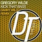 Album Kick that bass (danny wild remix) de Grégory Wilde
