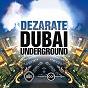 Album Dubai underground de Dezarate