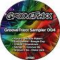 Compilation Groovetraxx sampler 004 avec Ezzy Safaris / Kovary / Chase / Skingz / Groove 2 Go