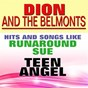 Album Hits and songs (like runaround sue, teen angel) de Dion & the Belmonts