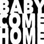Album Baby come home 2013 de Drop Out Orchestra