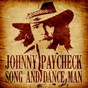 Album Song and dance man de Johnny Paycheck