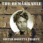 Album The remarkable sister rosetta tharpe de Sister Rosetta Tharpe