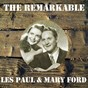 Album The Remarkable Les Paul & Mary Ford de Les Paul