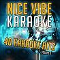 Album 40 karaoke hits, vol. 9 (karaoke version) de Nice Vibe