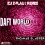 Album Daft World de Thomas Blaster