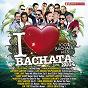 Compilation I Love Bachata 2014 (100% Bachata Hits) avec Toby Love / Leslie Grace / Raulin Rodriguez / Antony Santos / Luis Miguel del Amargue...