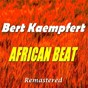 Album African beat (remastered) de Bert Kaempfert