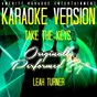 Album Take the keys (karaoke version) (originally performed by leah turner) de Ameritz Entertainment