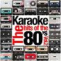 Album Karaoke - the hits of the 80's, vol. 2 de Ameritz Entertainment
