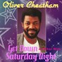 Album Get Down Saturday Night & Other Hits de Oliver Cheatham