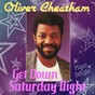 Album Get Down Saturday Night - Maxi Single de Oliver Cheatham