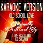 Album Old school love (karaoke version) (originally performed by lupe fiasco and ed sheeran) de Ameritz Music Club