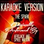 Album The spark (karaoke version) (originally performed afrojack and spree wilson) de Ameritz Music Club