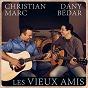 Album Les vieux amis de Dany Bédar / Christian Marc