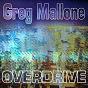 Album Overdrive de Greg Mallone