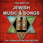 Album Jewish music and songs (the best of traditional) de The Jewish Sound Orchestra