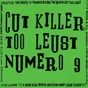 Album Too leust (numéro 9) de Cut Killer