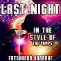 Album Last night (karaoke version) (in the style of the vamps) de Freshhead Karaoke