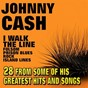 Album I Walk The Line (28 From Some Of His Greatest Hits And Songs) de Johnny Cash