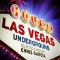 Album Las Vegas Underground de Chris Garcia