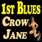 Compilation 1st blues crow jane avec Lucille Bogan / Carl Martin / Chippie Hill / Deford Bailey / Speckled Red...
