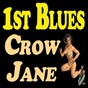 Compilation 1st blues crow jane avec Alberta Hunter / Carl Martin / Chippie Hill / Deford Bailey / Speckled Red...