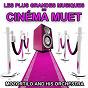 Album Les plus grandes musiques du cinéma muet (lounge music, piano bar, relaxation, musique de salon) de Mozortilo & His Orchestra
