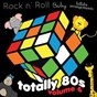 Album Totally 80's lullaby arrangements, vol. 6 de Rock N' Roll Baby Lullaby Ensemble