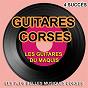 Album Les plus belles guitares corses (les plus grandes musiques corses, 4 succès) de Les Guitares du Maquis