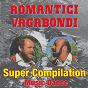 Album Super Compilation Music Dance de Romantici Vagabondi