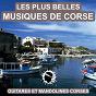 Album Les plus belles musiques de corse (guitares et mandolines corses) de Les Guitares du Maquis / I Cignali