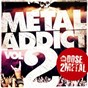 Compilation Metal addict, vol. 2 (by une dose 2 metal) avec Deströyer 666 / Clutch / Philip H. Anselmo & the Illegals / Enslaved / Godflesh...