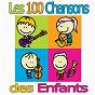 Album Les 100 chansons des enfants de Les Galopins