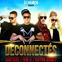 Album Déconnectés (feat. lartiste, kayna samet, rimk) de DJ Hamida