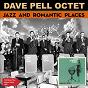 Album Jazz and romantic places (full album plus bonus tracks 1957) de Dave Pell
