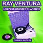 Album Ray ventura chante ses grands succès (les plus grandes chansons de l'époque) de Ray Ventura