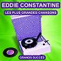 Album Eddie constantine chante ses grands succès (les plus grandes chansons de l'époque) de Eddie Constantine