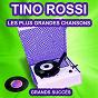 Album Tino rossi chante ses grands succès (les plus grandes chansons de l'époque) de Tino Rossi