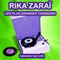 Album Rika Zaraï chante ses grands succès (Les plus grandes chansons de l'époque) de Rika Zaraï