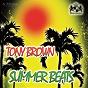 Compilation Tony brown presents summer beats avec Mark Pride / Mad Loki / Carlos Rivera / DJ Cube / Ilan Tenenbaum...