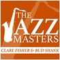 Album The jazz masters de Bud Shank / Clare Fisher