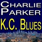 Album K.c. blues de Charlie Parker