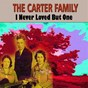Album I never loved but one de The Carter Family