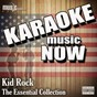 Album Karaoke music now: kid rock - the essential collection de The Tribute Beat