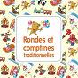 Compilation Comptines et chansons traditionnelles avec Marc Robine / Chantal Grimm / Anne Sylvestre / Gabriel Yacoub / Sophie Pariselle...