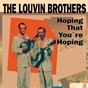Album Hoping that you're hoping de The Louvin Brothers